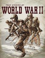 True Stories of World War II (Graphic Library: Stories of War)