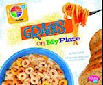 Grains on Myplate (Pebble Plus: What's on Myplate?)