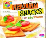 Healthy Snacks on Myplate (Pebble Plus: What's on Myplate?)