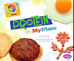 Protein on MyPlate (Pebble Plus: What's on Myplate?)