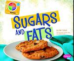 Sugars and Fats (Pebble Plus: What's on Myplate?)