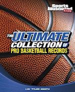 The Ultimate Collection of Pro Basketball Records (Sports Illustrated Kids: For the Record)