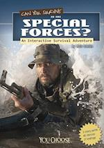 Can You Survive in the Special Forces? (You Choose Books)