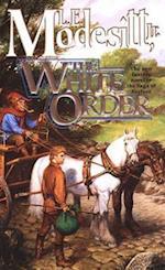 White Order af Jr. L. E. Modesitt