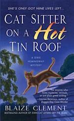 Cat Sitter on a Hot Tin Roof af Blaize Clement