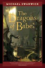 Dragons of Babel af Michael Swanwick