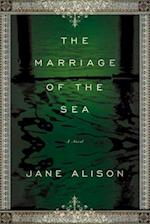 Marriage of the Sea af Jane Alison