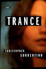Trance af Christopher Sorrentino