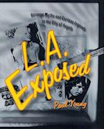 L.A. Exposed