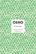 Courage (Osho, Insights for a New Way of Living)