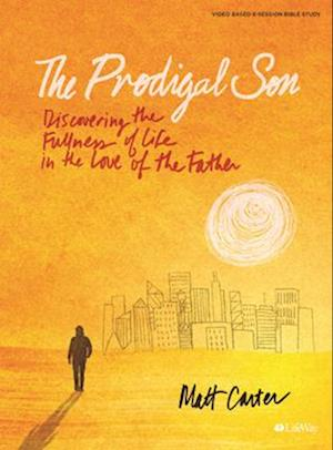 The Prodigal Son - Bible Study Book