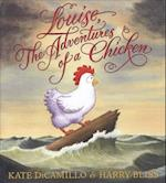 Louise, the Adventures of a Chicken (Odyssey Award for Excellence in Audiobook Production)