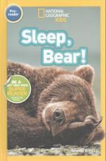 Sleep, Bear! (National Geographic Kids Readers Pre reader)