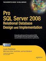Pro SQL Server 2008 Relational Database Design and Implementation (Experts Voice in SQL Server)