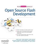 The Essential Guide to Open Source Flash Development (Essential Guide to)