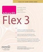 Advanced Flex 3 (Friends of Ed Abobe Learning Library)