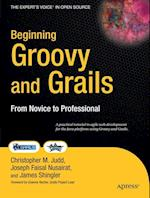Beginning Groovy and Grails (The Expert's Voice In Open Source)
