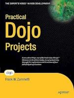 Practical Dojo Projects (The Experts Voice in Web Development)