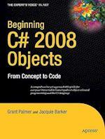 Beginning C# 2008 Objects (Expert's Voice in .net)