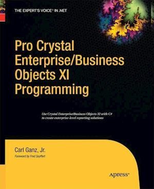 Pro Crystal Enterprise / BusinessObjects XI Programming