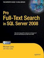 Pro Full-Text Search in SQL Server 2008 (Experts Voice in SQL Server)