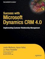 Success with Microsoft Dynamics CRM 4.0 (The Expert's Voice)