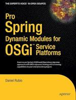 Pro Spring Dynamic Modules for Osgi Service Platforms (The Expert's Voice In Open Source)
