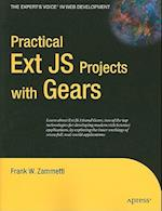 Practical Ext JS Projects with Gears (The Experts Voice in Web Development)