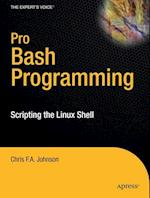 Pro Bash Programming (Experts Voice in Linux)