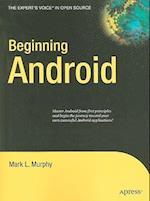Beginning Android (The Expert's Voice In Open Source)