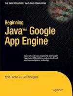 Beginning Java Google App Engine (Experts Voice in Cloud Computing)
