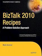 BizTalk 2010 Recipes (Experts Voice in BizTalk)