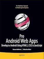 Pro Android Web Apps (Books for Professionals by Professionals)