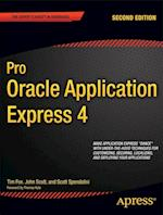Pro Oracle Application Express 4 af Tim Fox, Scott Spendolini, John Scott