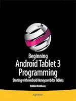 Beginning Android Tablet Programming
