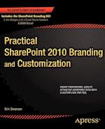 Practical Sharepoint 2010 Branding and Customization (Experts Voice in Sharepoint)
