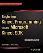 Beginning Kinect Programming with the Microsoft Kinect SDK (Experts Voice in Microsoft)