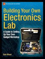 Building Your Own Electronics Lab (Technology in Action)