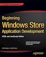 Beginning Windows Store Application Development - HTML and JavaScript Edition