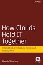How Clouds Hold IT Together af Marvin Waschke