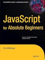 JavaScript for Absolute Beginners (The Experts Voice in Web Development)