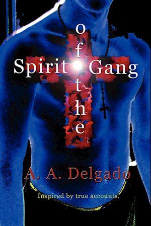 Spirit of the Gang