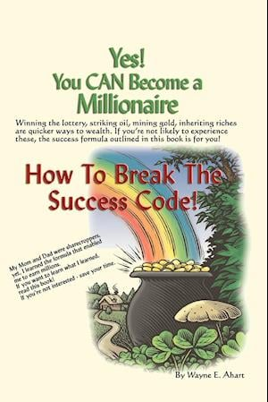 Yes! You Can Become a Millionaire