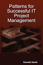 Patterns for Successful IT Project Management