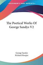 The Poetical Works of George Sandys V2