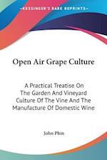 Open Air Grape Culture