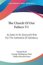The Church of Our Fathers V1