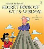 Mother Anderson's Secret Book of Wit & Wisdom