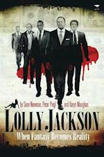 Lolly Jackson af Sean Newman, Peter Piegl, Karyn Maughan