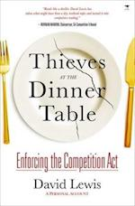 Thieves at the Dinner Table: Enforcing the Competition Act